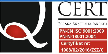 Certyfikat - Polska Akademia Jakości PN-EN ISO 9001:2009 PN-N-18001:2004 Certyfikat nr: 1908/02/2016/ZSZ/C